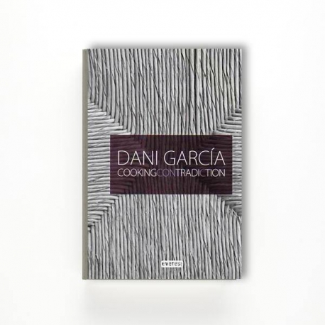 Dani García. Cooking contradiction (Inglés)